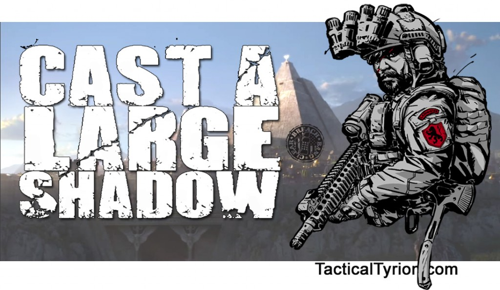 Cast a large shadow1